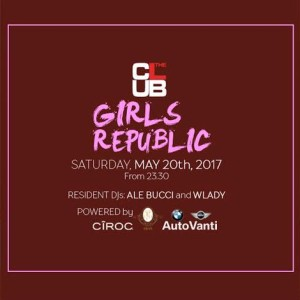GIRLS REPUBLIC @ THE CLUB MILANO